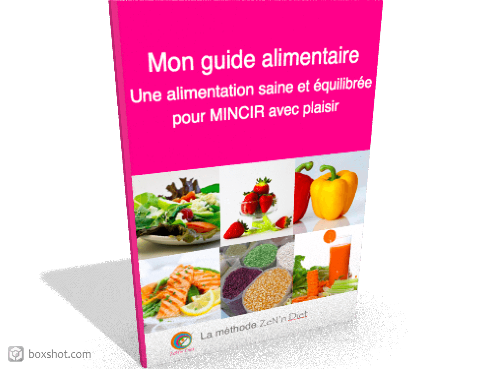 Méthode ZeN'n Diet-Guide alimentaire