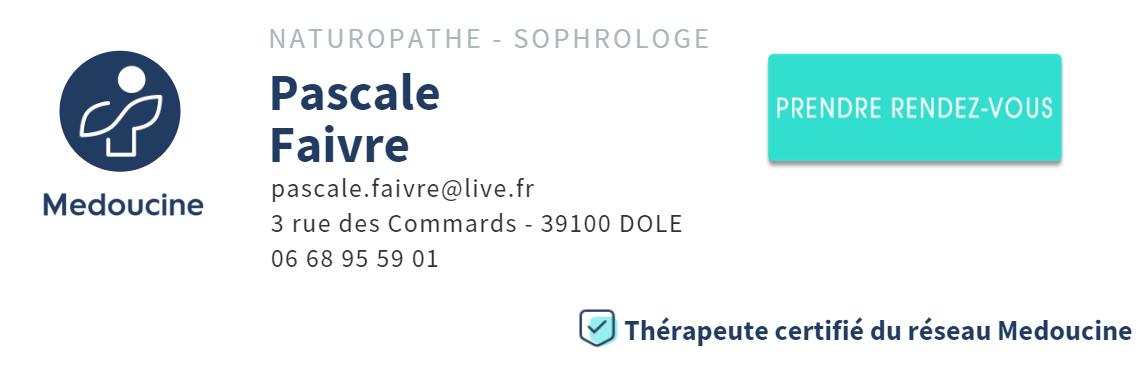 Pascale FAIVRE, sophrologue et naturopathe certifiée du réseau médoucine